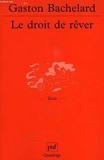 Droit de Rever (le) - Presses Universitaires de France (PUF) - 08/01/2001