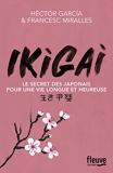 Ikigai - Fleuve éditions - 13/04/2017