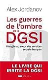 Les guerres de l'ombre de la DGSI - Plongée au coeur des services secrets français - Nouveau monde - 24/06/2020
