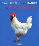Paysages gourmands de France