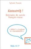 Katastrôf ! Bréviaire de survie français-russe