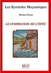 Le symbolisme de l'épée de Thomas Grison