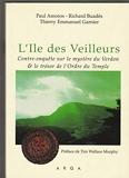 L'île des Veilleurs - Contre-enquête sur le mystère du Verdon & le trésor de l'Ordre du temple - Préface de Tim Wallace Murphy