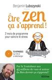 Être zen, ça s'apprend ! Deux mois de programme pour vaincre le stress
