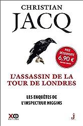 Les enquêtes de l'inspecteur Higgins - Tome 2 L'assassin de la tour de Londres - édition limitée 201 (02) de Christian Jacq