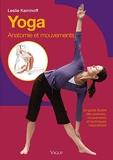 Yoga - Anatomie et mouvements Un guide illustré des postures, mouvements et techniques respiratoires - Vigot - 15/10/2008