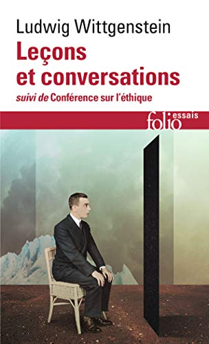 Leçons et conversations sur l'esthétique, la psychologie et la croyance religieuse / Conférence sur l'Ethique