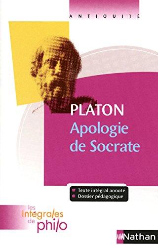 Les intégrales de Philo - PLATON, Apologie de Socrate