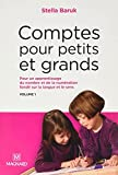 Comptes pour petits et grands, vol. 1 - Nombre et numération: Collection Questions d'éducation (2021)