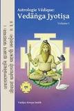 Astrologie Védique - Vedanga Jyotisa - Volume 1