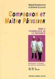 Compagnon et maître pâtissier, tome 2 - Jérôme Villette - 01/11/1998