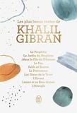 Les plus beaux textes de Khalil Gibran - Ses plus beaux textes
