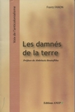 Les damnés de la terre - anep - 01/01/2006