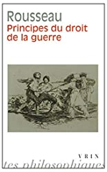 Principes du droit de la guerre de Jean-Jacques Rousseau