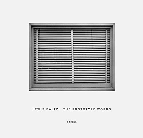 Lewis Baltz The Prototype Works (coed. Art Institute of Chicago) /anglais