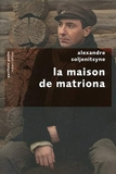 La Maison de Matriona - Robert Laffont - 19/02/2009