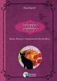 Samhain - Rituels, Recettes et Traditions de la Fête des Morts