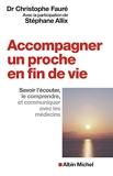 Accompagner un proche en fin de vie - Savoir l'écouter, le comprendre et communiquer avec les médecins - Format Kindle - 7,99 €