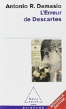 L'Erreur De Descartes (French Edition) by Antonio Damasio(2009-12-16) - Odile Jacob - 01/01/2008