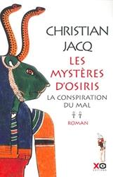 Les Mystères d'Osiris, tome 2 - La Conspiration du mal de Christian Jacq
