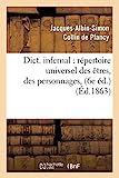 Dictionnaire infernal - Répertoire universel des êtres, des personnages (6e édition. 1863)
