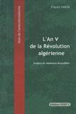 L'an V de la révolution algérienne - anep - 01/01/2006