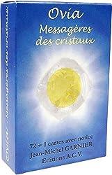 Ovia - Messagères des cristaux de Jean-Michel Garnier