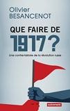 Que faire de 1917? Une contre-histoire de la révolution russe
