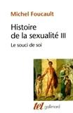Histoire de la sexualité, tome 3 - Le souci de soi by Michel Foucault(1994-01-01) - Gallimard - 01/01/1994