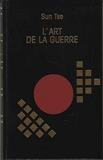 L'art de la guerre (Les trésors de la littérature) - Le Grand livre du mois - 01/01/1996