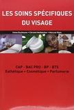 Les soins spécifiques du visage - CAP-BAC PRO-BP-BTS Esthétique, Cosmétique, Parfumerie by Irène Duchesne (2009-11-20) - Lanore Jacques - 20/11/2009