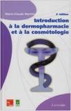 Introduction à la dermopharmacie et à la cosmétologie - Tec & Doc Lavoisier - 22/09/2006