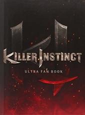Killer Instinct - Ultra Fan Book de Reepal Parbhoo