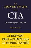Le monde en 2040 vu par la CIA - Un monde plus contesté