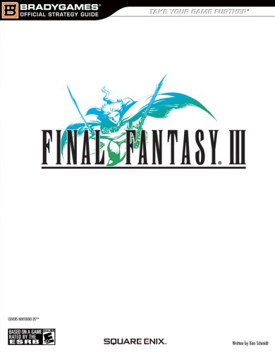 FINAL FANTASY(r) III Official Strategy Guide