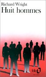 Huit hommes de Richard Wright