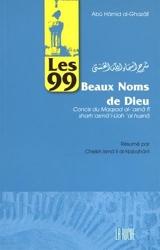 Les 99 beaux noms de dieu d'Abû-Hâmid Al-Ghazâlî