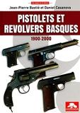 Pistolets et revolvers basques 1900-2000