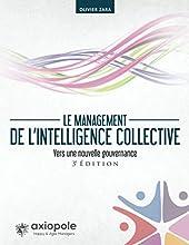 Le management de l'intelligence collective - Vers une nouvelle gouvernance d'Olivier Zara