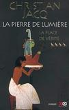 La Pierre de lumière, tome 4 - La Place de vérité - XO Editions - 09/11/2000