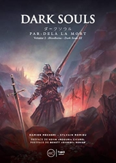 Dark Souls - Par-delà la mort - Volume 2 : Boodborne - Dark Souls III de Damien Mecheri
