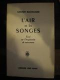 L'air et les songes. essai sur l'imagination du mouvement. - Librairie José Corti, 1965, in Douze, 306 Pp, Broché,