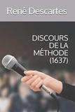 Discours De La Méthode (1637) - Independently published - 28/07/2019