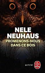 Promenons-nous dans ce bois de Nele Neuhaus