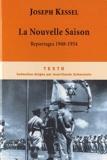 La nouvelle saison - Reportages 1948-1954 by Joseph Kessel(2010-06-07) - Tallandier - 01/01/2010