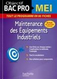 Objectif Bac Pro Fiches Bac Pro Mei - Maintenance des équipements industriels