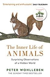 The Inner Life of Animals - Surprising Observations of a Hidden World de Peter Wohlleben