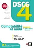 DSCG 4 Comptabilité et audit manuel et applications - Edition 2021-2022