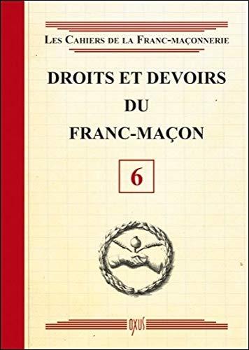 Droits et devoirs du Franc-Maçon