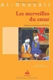 Merveilles du coeur (Les) (Revivification des sciences de la religion t. 21) - Format Kindle - 5,50 €